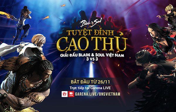 KHỞI TRANH Giải đấu 3v3: Tuyệt Đỉnh Cao Thủ 2017