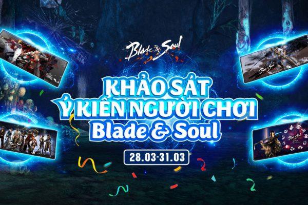 Thông báo trao thưởng Khảo sát Ý kiến người chơi Blade & Soul