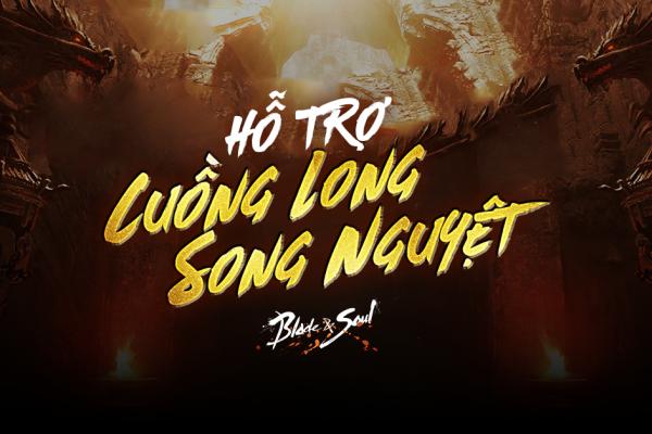 Từ 28.04: Ra mắt sự kiện Hỗ Trợ Cuồng Long Song Nguyệt