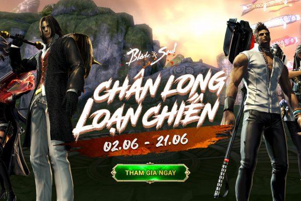 Từ 02.06: Ra mắt Sự kiện Chân Long Loạn Chiến